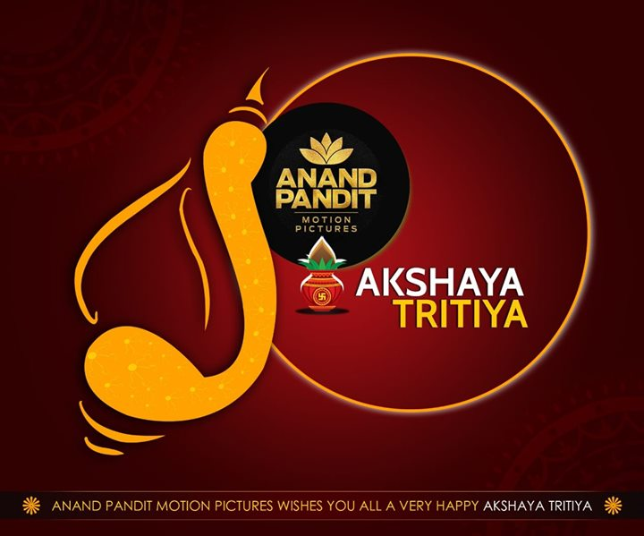 Sanskrit word Akshaya means one that never diminishes! May this day of Akshaya Tritiya bring you all lots of good luck and success which never diminishes! #AkshayaTritiya #Success #GoodLuck #Happiness #AnandPanditMotionPictures
