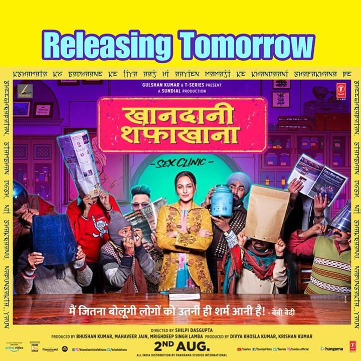 """A sex film for the entire family! A taboo that has never been spoken about before - par ab """"#Baattohkaro!""""  Khandani Shafakhana releases tomorrow! Have you booked your tickets yet?  Sonakshi Sinha #VarunSharma BADSHAH Panorama Studios T-Series Anand Pandit #AnnuKapoor #KhandaniShafakhana"""