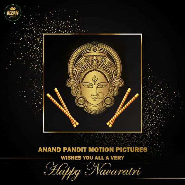 Anand Pandit Motion Pictures wishes everyone an auspicious nine nights of devotion,spirituality, happiness, humanity and wealth! Happy #Navratri! Jai Mata Di!