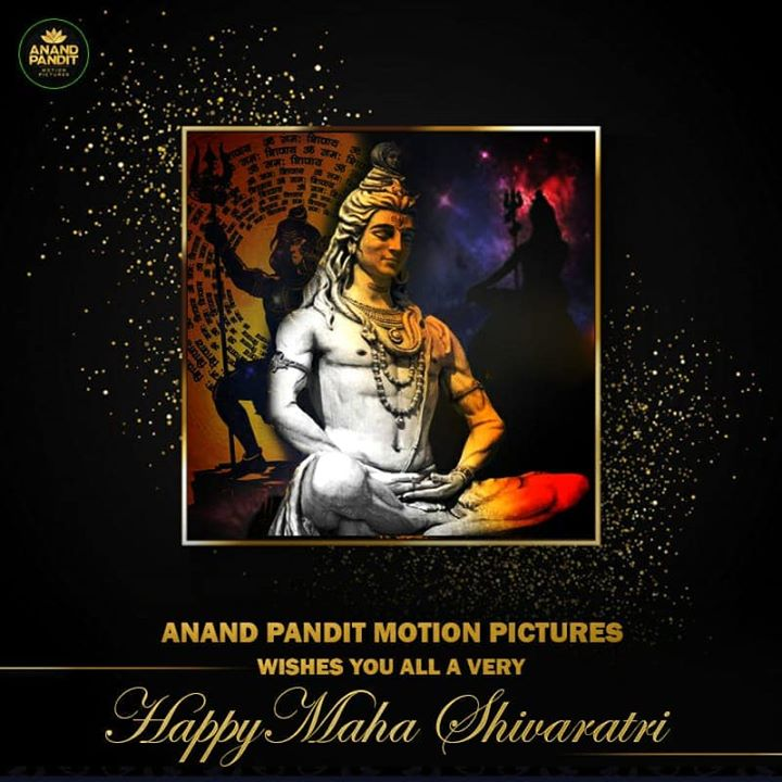 Team Anand Pandit Motion Pictures wishes everyone Happy Maha Shivratri . Hope the blessings and supreme power of Lord Shiva is always bestowed on us. . . . #MahaShivratri2020 #HappyShivratri #LordShiva