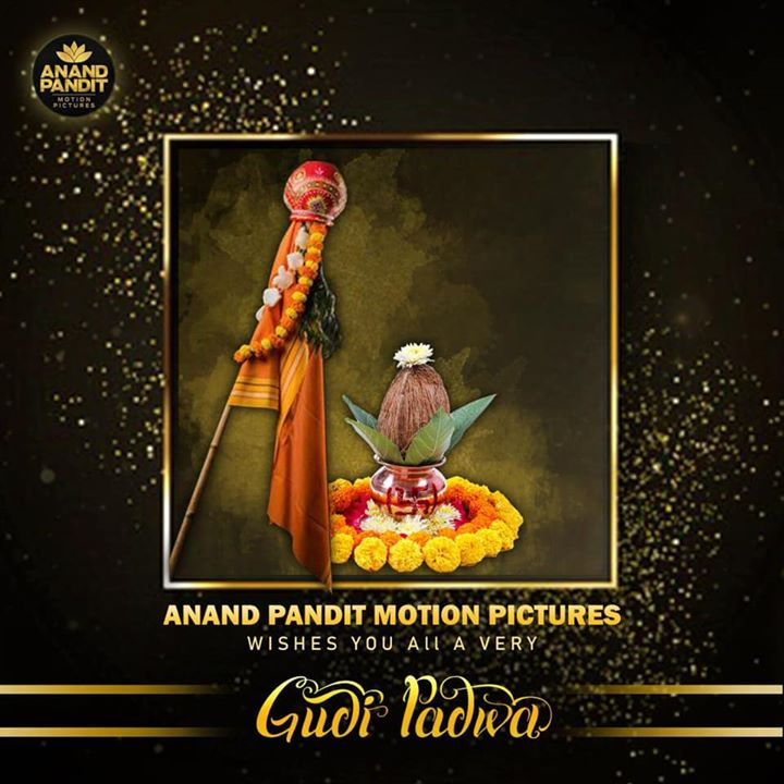 Team Anand Pandit Motion Pictures wishes everyone a happy gudi padwa. May this gudi padwa be the start of new success stories of your life. . #GudiPadwa #HappyGudiPadwa #APMP #AnandPanditMotionPictures #AnandPandit #FestivalSeason Anand Pandit