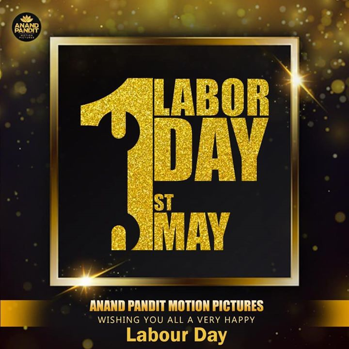 On Labour Day, we want to thank our team who has made it all possible because as they say one man can only do so much, its a team that can truly create magic!  Today let's celebrate the hard work, dedication, and time each of you has dedicated into creating celluloid magic at Anand Pandit Motion Pictures.  #HappyLabourDay #MayDay2020 #APMP #1stMay Anand Pandit