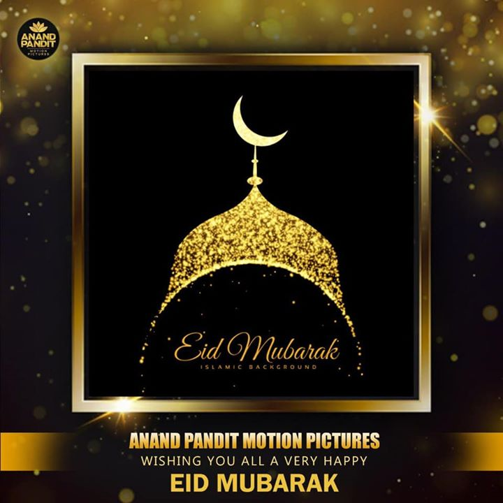 Team Anand Pandit Motion Pictures wishes you all Eid Mubarak! May this pious day brings you immense joy, happiness, peace and prosperity. . . #EidMubarak #EidUlFitr #APMP Anand Pandit