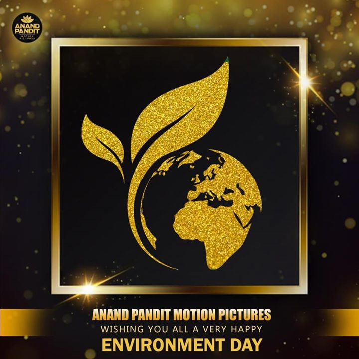 Team Anand Pandit Motion Pictures wishes you all a very Happy World Environment Day. Take care of your environment and it will take care of you! . . . #EnvironmentDay #HappyEnviornmentDay2020 #AnandPandit #AnandPanditMotionPictures #APMP