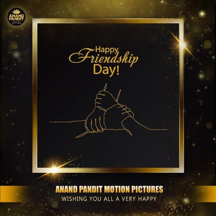 Friendship is the purest of all relation. If you ever find a friend who is true and honest, be thankful and don't ever let him/her go. Team Anand Pandit Motion Pictures wishes everyone a very happy friendship day! . . . #AnandPanditMotionPictures #APMP #AnandPandit #HappyFriendshipDay #FriendshipDay #FriendshipDay2020 #FriendsForever