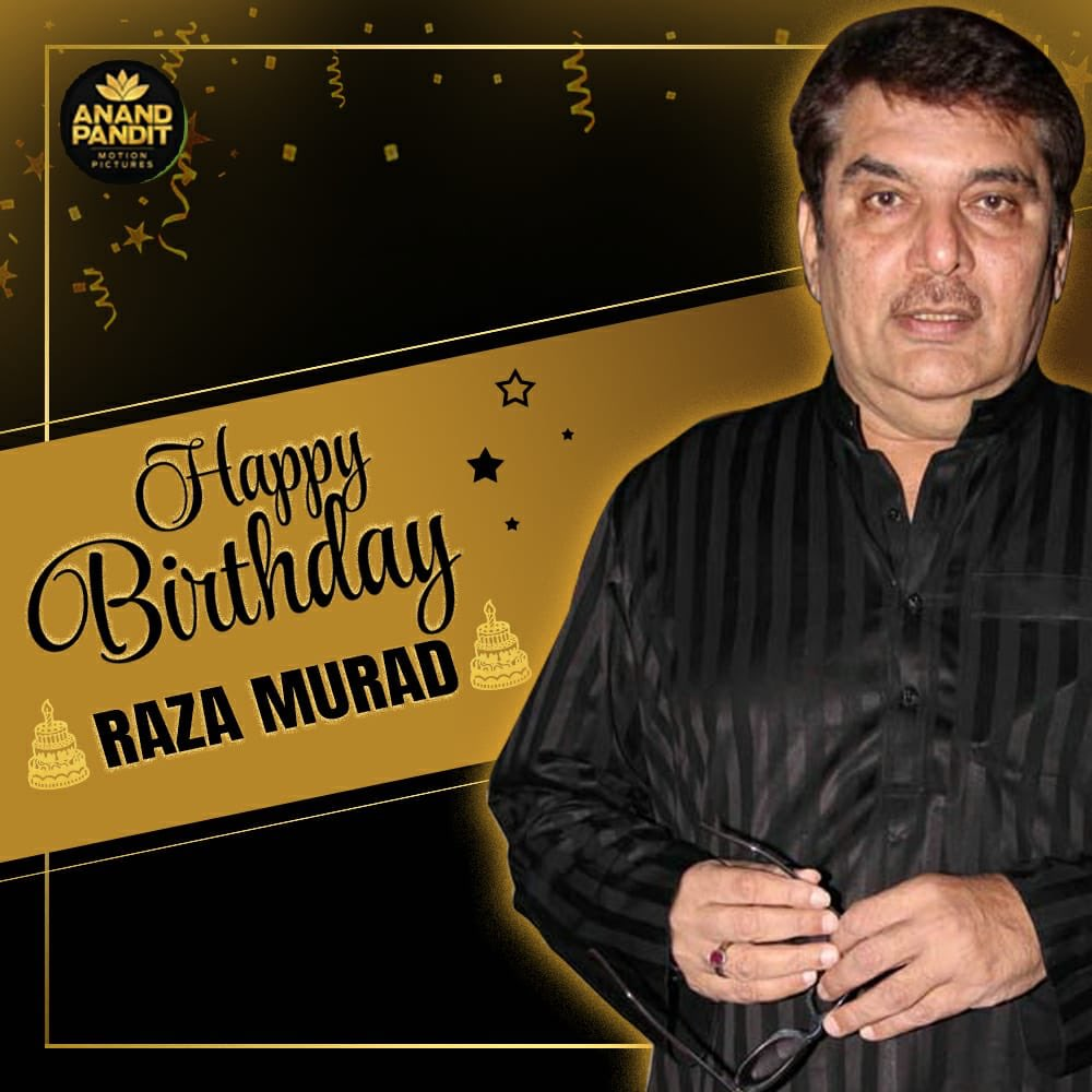 Here's wishing my dear friend and absolute gem of a person #RazaMurad a very Happy Birthday. You might have been a Super-Villian on screen but you've been a Superhuman off screen. Thank you for being you. . #HappyBirthday #HappyBirthdayRazaMurad https://t.co/DQXIj9Jwmj