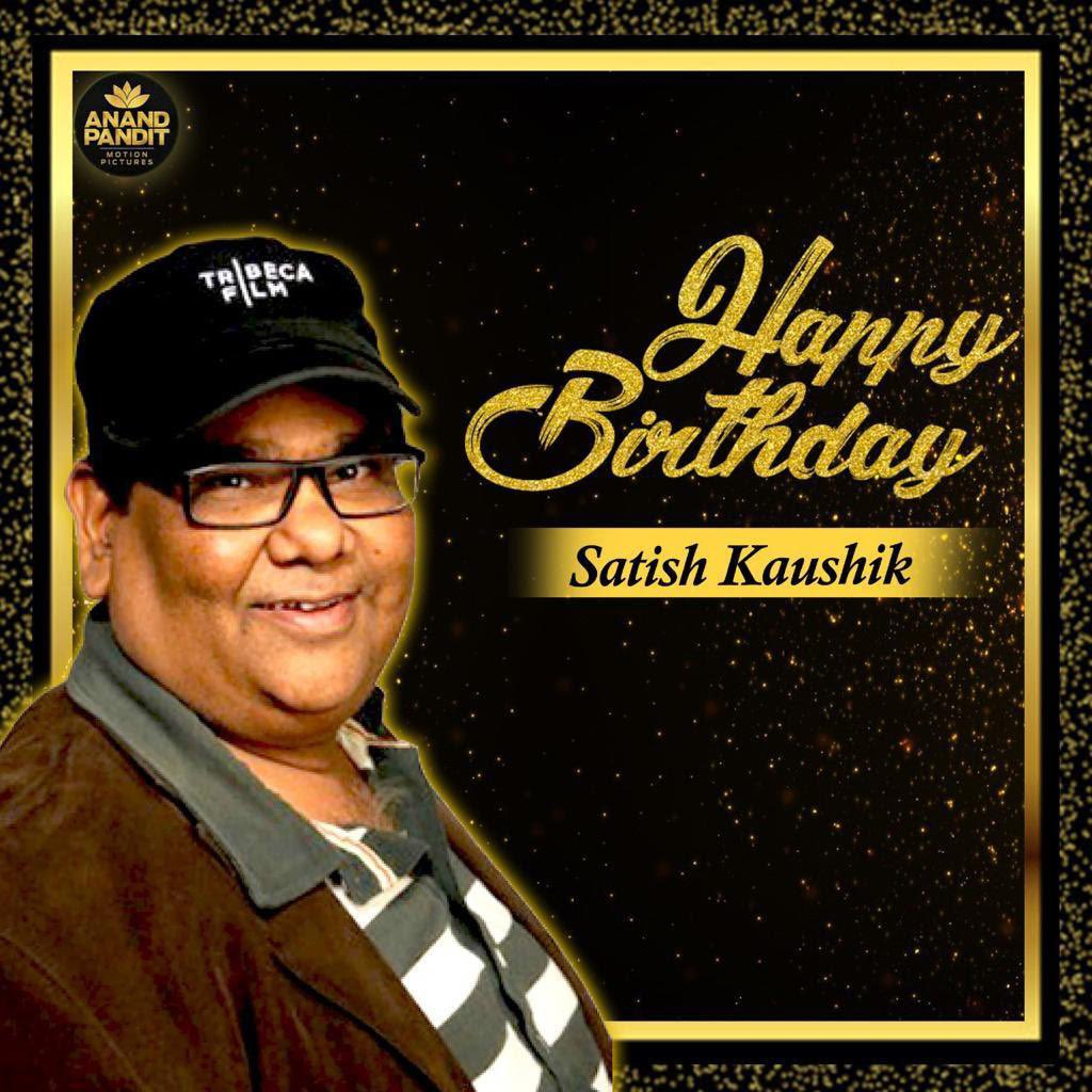Happy birthday to a close friend , an amazing actor , an ace director- producer and a gem of a person @satishkaushik2 Ji 🧡 https://t.co/bjIU8BSRBs